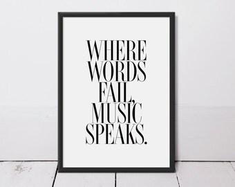 Where Words Fail Music Speaks Typography Art Print - Home Decor - Wall Art