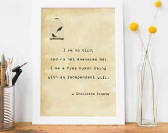 Jane Eyre Quote Typewriter Print - Charlotte Bronte 'I am no bird' Quote Art Print - Literature Gift for Book Lover - Friendship Print