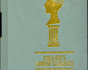 Vintage Children's Book- Collection of Biographical Stories: Collier's Junior Classics