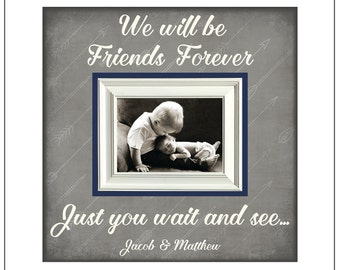 brothers or sisters frame 5x7 photo new brother new sister siblings personalized we will be friends foreverjust you wait and see