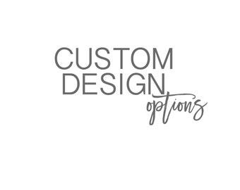 Custom Design Option