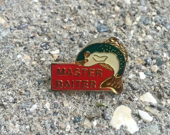 Funny Vintage Lapel Pin or Hat Pin - Master Baiter with Fish