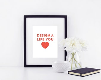 Design A Life You Love Red Inspirational Quote Art Print Nursery Baby Love Home Decor Office Decor