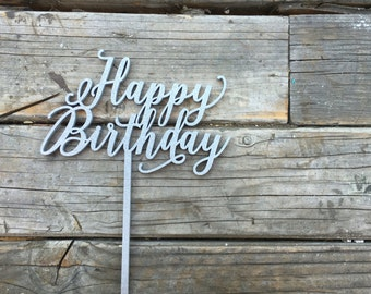Happy Birthday Cake Topper | First Birthday Topper | Baby Girl Birthday | Baby Boy Birthday | Calligraphy Script Cake Topper