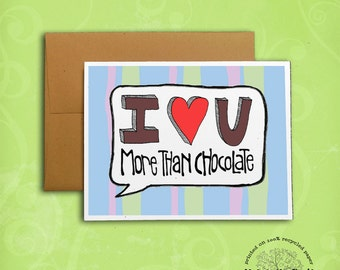 Love You More than Chocolate Recycled Paper Valentine Card, Hand-Lettering: I love you more than chocolate voice balloon