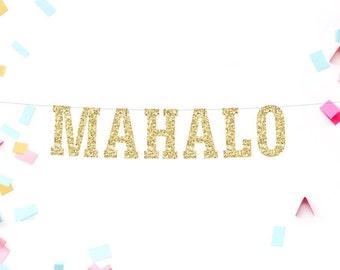 Mahalo Banner, Thank You Sign, Hawaiian Wedding, Mahalo Sign, Wedding Banner, Wedding Decoration, Beach Wedding, Destination Wedding
