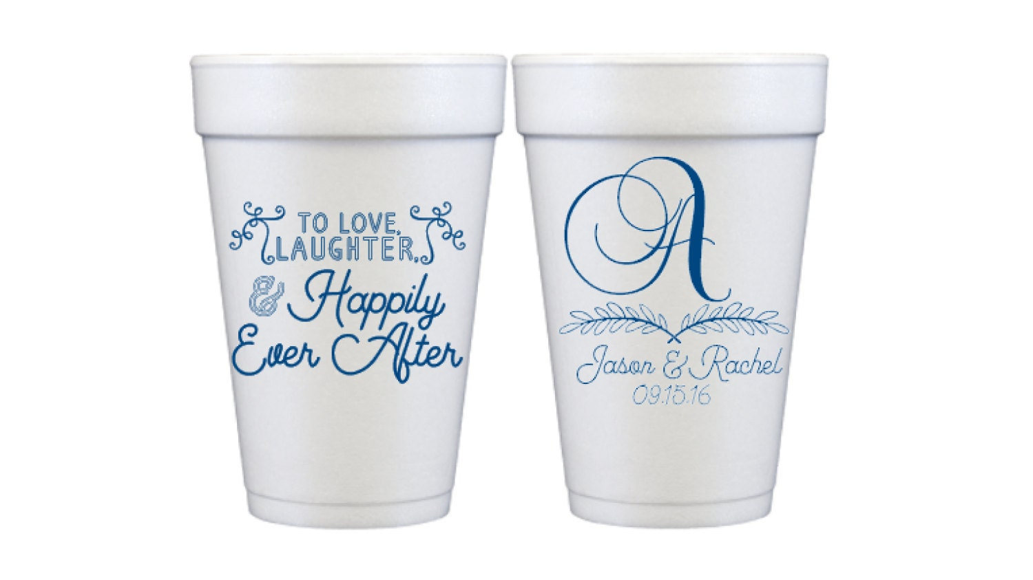 Love Laughter & Happily Ever After Custom Wedding Cup