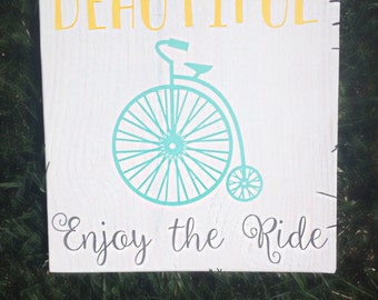 Life Is Beautiful Enjoy the Ride Sign- Bike Sign- Vintage bike Sign- Wood Bike Sign- Life Is Beautiful Sign- Enjoy the Ride Sign