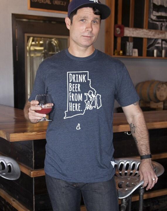 Craft beer rhode island ri drink beer from here shirt for Rhode island craft beer