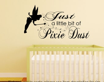 Just A bit of Pixie Dust Quote Tinkerbell Fairy Wall stickers Nursery room Decal Vinyl Removable Art