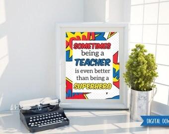 DIGITAL DOWNLOAD - Teacher Gift - Teacher Art - Classroom Decor - Classroom Sign - Back to School - Teacher Appreciation - Teacher Thank You
