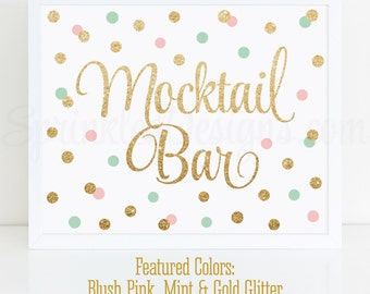 Mocktail Bar Sign - Blush Pink Mint Green Gold Glitter Baby Bridal Shower Ideas, Sip N See Party Sign, Birthday Party - Printable Table Sign