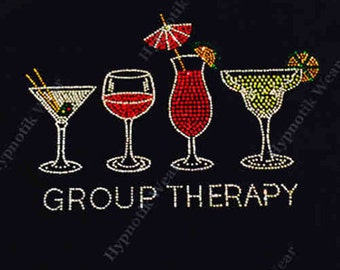 "Rhinestone Transfer "" Group Therapy Drinks "" Hotfix , Iron On, Wine"