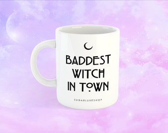 Baddest Witch In Town | White Coffee Mug - Halloween Edition DOUBLE SIDED!