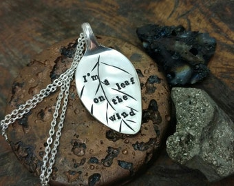 Firefly, Serenity Necklace, Hand Stamped Silver Spoon Pendant, Browncoat Jewelry, Leaf Necklace, I'm a leaf on the wind