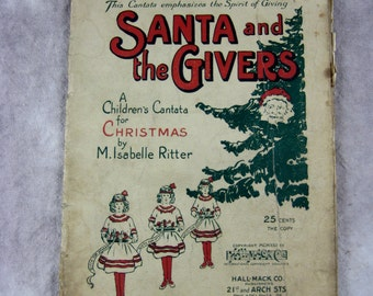 RaRe 1922 SANTA and the GIVERS Children's Cantata Musical School Play Christmas Xmas