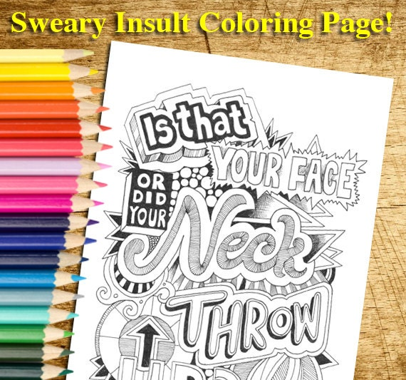 Sweary Insult Coloring Page Instant Download for by SquidoodleArt