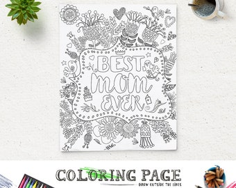 Coloring Page Printable Quote Mothers Day Best Mom Ever Instant Download Digital Art Pages