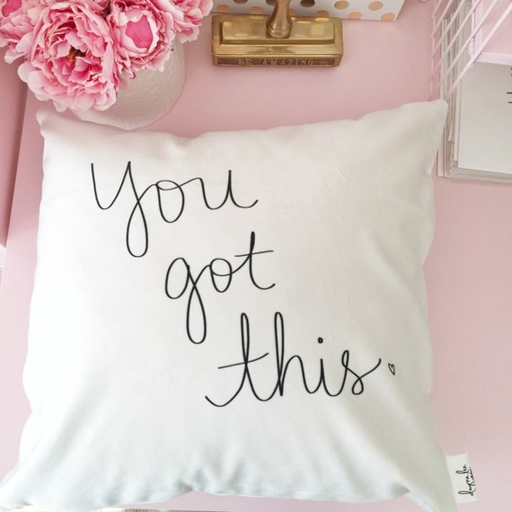 "You Got This - 18"" hand lettered empowering quote velveteen pillow cover"