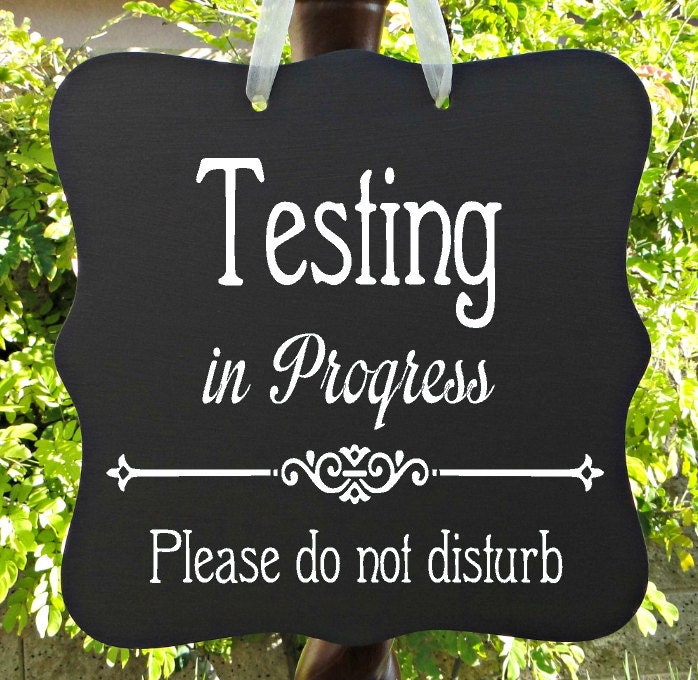Testing In Progress Sign Office School Business Door