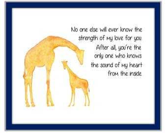 Nursery Giraffe Print. No One Else Will Ever Know The Strength of My Love For You. Giraffe and Baby with Nursery Quote. Giraffe and Baby