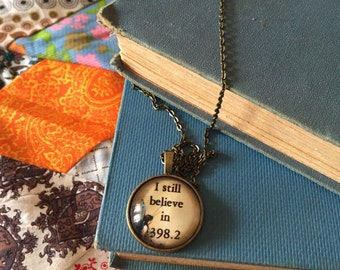 I Still Believe in 398.2 Fairy Tales Dewey Decimal