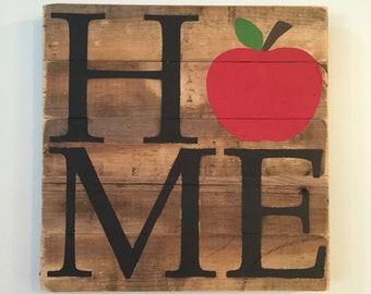 Apple HOME Sign // Teacher  // Custom // Gifts for Her // Gifts for Him // Wedding // Pallet  // Home Sign