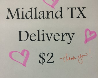 Home Delivery - Midland, TX Only