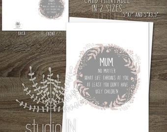 funny mother's day card, funny card, mum card, card for mom, mothers day greeting card, card for mother's day, INSTANT DOWNLOAD