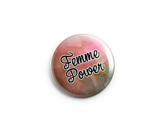 Femme Power  -  Pinback Button, Magnet, or Flair -  Feminist button, femme empowerment, feminism, LGBT, butch femme