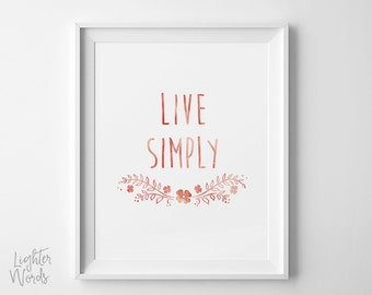 Live Simply printable wall art, Calligraphy art , Floral print, typography, zen wall decor, pink, watercolor, INSTANT DOWNLOAD