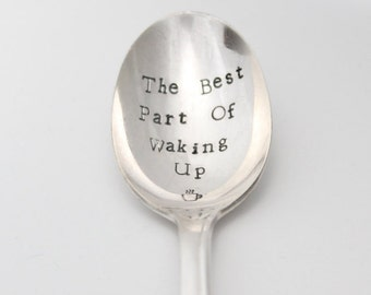 The Best part Of Waking Up ~ Hand Stamped Silver plated spoon ~ Coffee Gift, Folgers Gift, Coffee Lovers, Under 20
