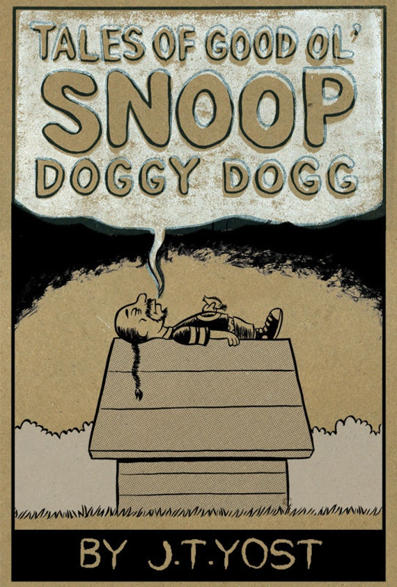 Tales of Good Ol' Snoop Doggy Dogg comic by J.T. Yost