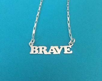 BRAVE necklace sterling silver be brave