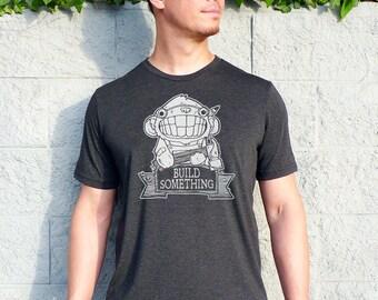 Inspirational Men, DIY Gift, Woodworking Gift, Engineer T shirt, Crafter Tee, Dad Tshirt, Mens Graphic Tee - Build Something Mens Tshirt