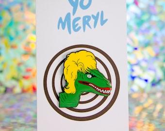 CLEVERGIRL (Drag Queen Velociraptor) Enamel Pin