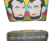 ABRAHAM LINCOLN gun control political not my republicans makeup bag pouch... 2 sizes... original drawing
