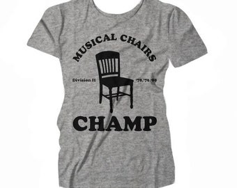 Women's Musical Chairs Champ t-shirt by NIFTshirts