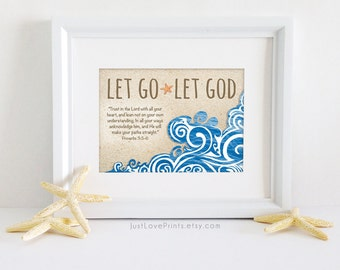 Let Go Let God - Proverbs 3:5-6 - Bible Verse Christian Art - 7x5 Print