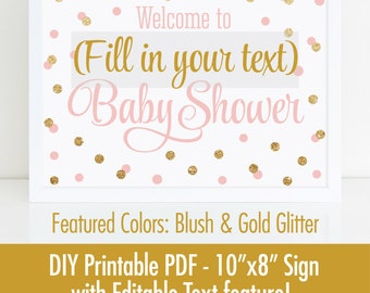 Baby Shower Welcome Sign, Printable 10x8 EDITABLE TEXT PDF - Blush Pink Gold Glitter Baby Shower Decorations - Its A Girl Baby Shower
