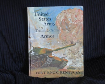 United States Army Training Center - Armor - Fort Knox, Kentucky - Military Graduation Yearbook - Hardcover - Clean - Valley Forge Chapel