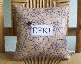 EEK pillow, Halloween pillow, Fall pillows, burlap pillow, Spider pillow, Halloween decor, Fall decor, spider web pillow, FREE SHIPPING!