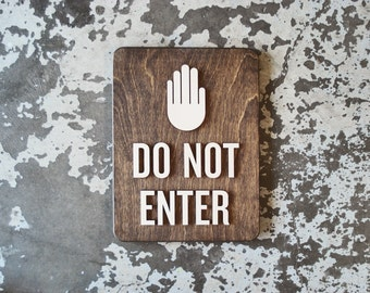 """Do Not Enter Warning Sign -  9"""" x 12"""" Size - Commercial Signage - Contemporary Dark Wood Decor - Modern Interior Design"""