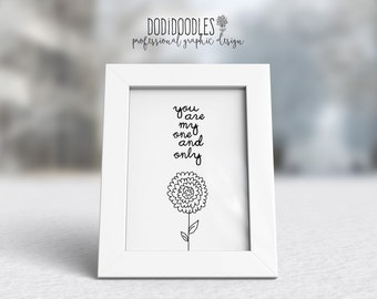 You are my one and only, doodle flower printable, flower print, retro flower, love message, 5x7 printable, dodidoodles printable