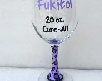 Fukitol 20 oz. Cure-All hand-painted wine glass