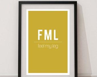 FML - Feel My Leg