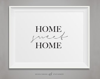 Home sweet home, Wall art, Home sweet home print, Housewarming gift, Home sign, Home decor art, Stay home print, Printable art, Home decor