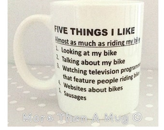 Biker Mug - Five things I like more than my bike ...... Sausage. Comical Birthday mug or Christmas Gift. Great secret santa gift.