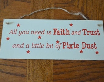 "Handcrafted Wooden Sign ""All You Need Is Faith and Trust"