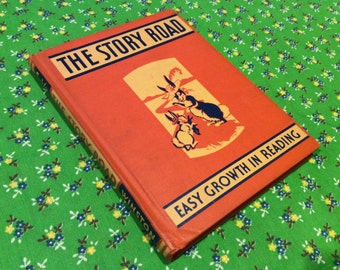 1940's Vintage First Reader - The Story Road - Winston Company